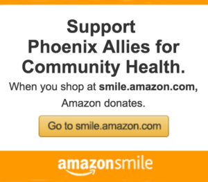 Support for Phoenix Allies for Community Health. When you shop at smile.amazon.com, Amazon donates.